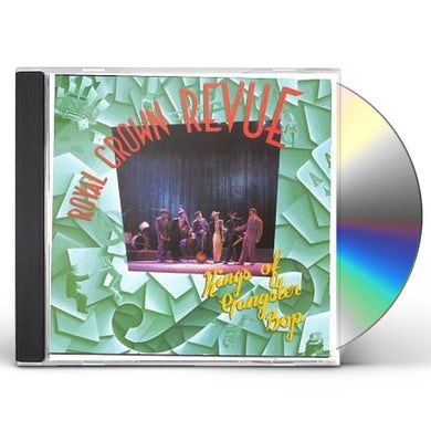 Royal Crown Revue KINGS OF GA NGSTER BOP CD