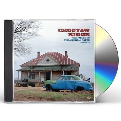 CHOCTAW RIDGE: NEW FABLES OF THE AMERICAN SOUTH CD