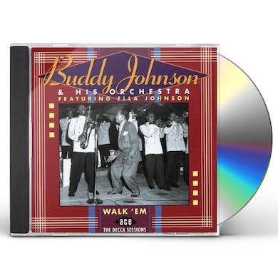 Buddy Johnson WALK EM: DECCA SESSIONS CD