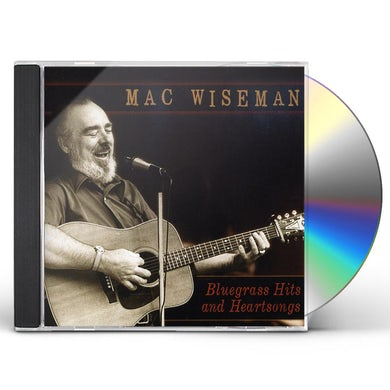 Mac Wiseman BLUEGRASS HITS & HEARTSONGS CD