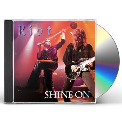 Riot SHINE ON CD