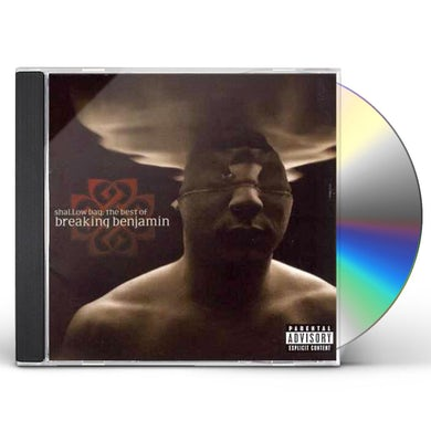 SHALLOW BAY: THE BEST OF BREAKING BENJAMIN CD