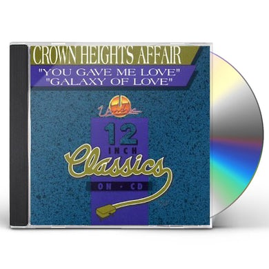 Crown Heights Affair YOU GAVE ME LOVE / GALAXY OF LOVE CD