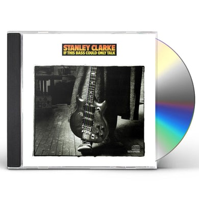 Stanley Clarke IF THIS BASS COULD TALK CD