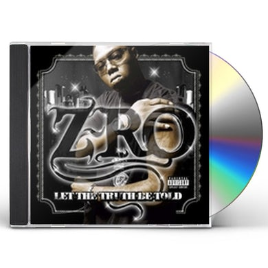 Z-Ro LET THE TRUTH BE TOLD CD