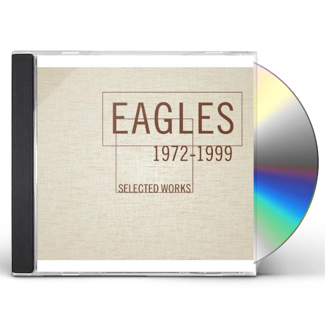 Eagles SELECTED WORKS 1972-1999 CD