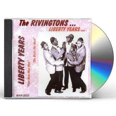 Rivingtons LIBERTY YEARS CD