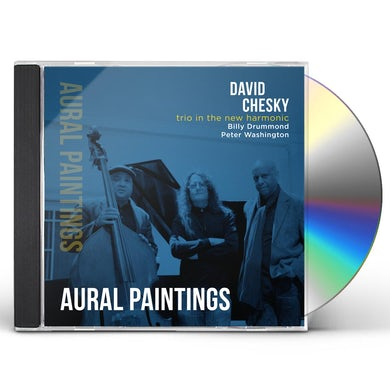 David Chesky TRIO IN THE NEW HARMONIC: AURAL PAINTINGS CD