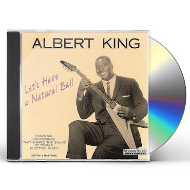 Albert King LET'S HAVE A NATURAL CD