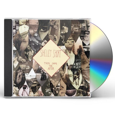 THEN CAME THE AFTER CD