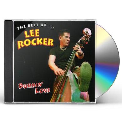 Lee Rocker BURNIN LOVE: THE BEST OF CD