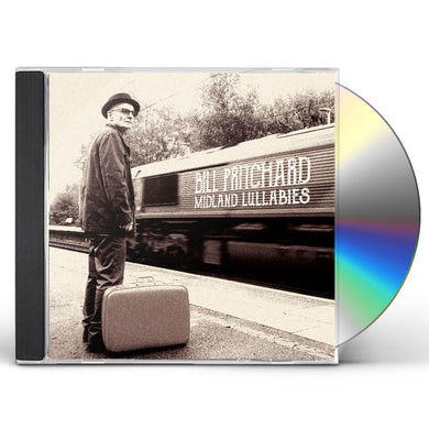 Bill Pritchard MIDLAND LULLABIES CD