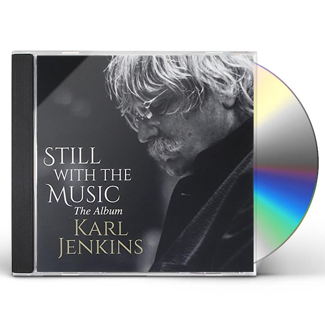Karl Jenkins STILL WITH THE MUSIC CD
