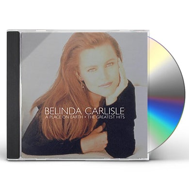 Belinda Carlisle PLACE ON EARTH-GREATEST HITS CD