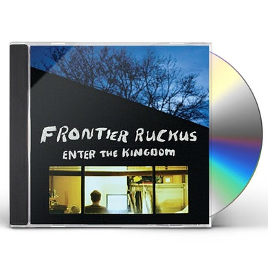 Frontier Ruckus ENTER THE KINGDOM CD