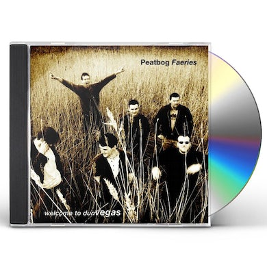 Peatbog Faeries WELCOME TO DUN VEGAS CD