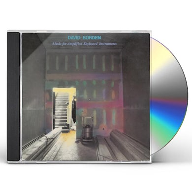 David Borden MUSIC FOR AMPLIFIED KEYBOARD INSTRUMENTS CD