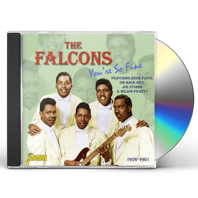 Falcons YOU'RE SO FINE 1956 - 1961 CD