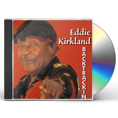 Eddie Kirkland BACKTRACKIN CD
