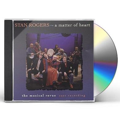 Stan Rogers A MATTER OF HEART CD