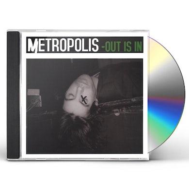 Metropolis OUT IS IN CD