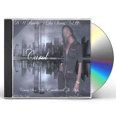 CAROL R U READY 4 DA STREETS 1 CD