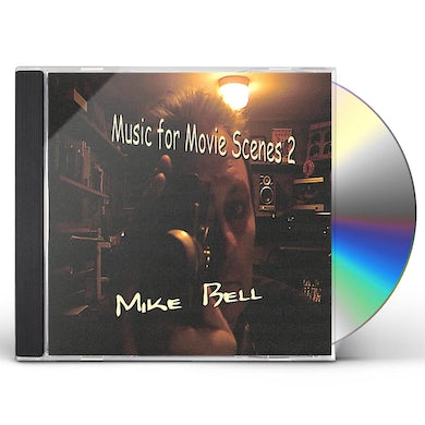 Mike Bell MUSIC FOR MOVIE SCENES 2 CD