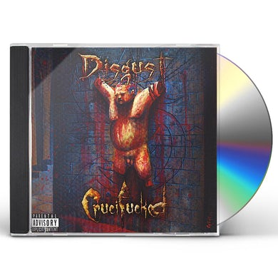 Disgust CRUCIFUCKED CD