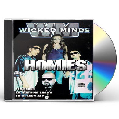 Wicked Minds HOMIES CD