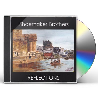 Shoemaker Brothers REFLECTIONS CD