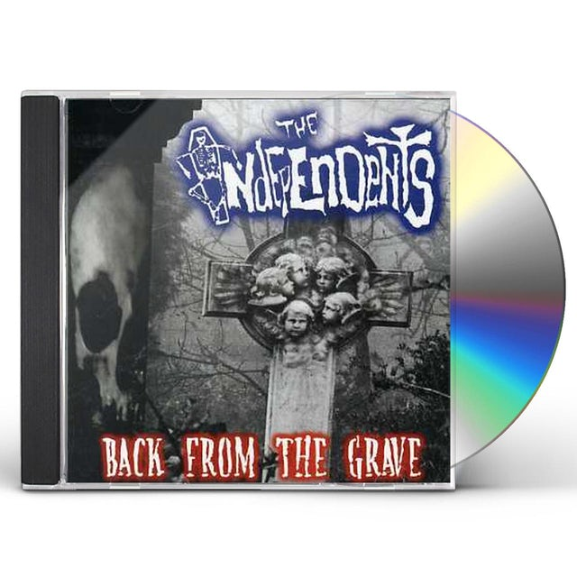 Independents BACK FROM THE GRAVE CD