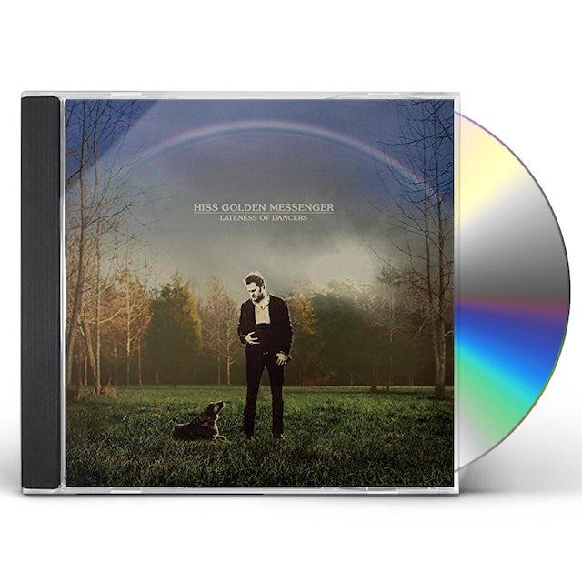 Hiss Golden Messenger LATENESS OF DANCERS CD