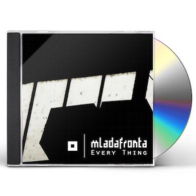 MLADA FRONTA EVERY THING CD