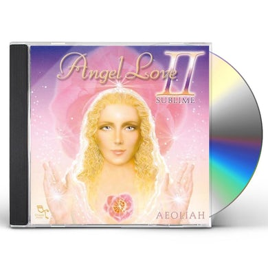 ANGEL LOVE II: SUBLIME CD