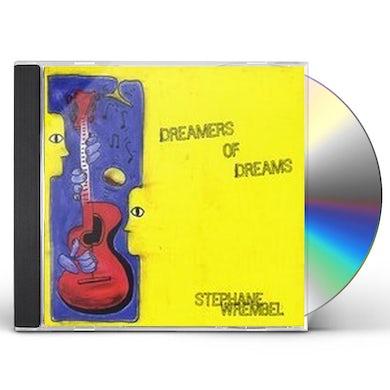 Stephane Wrembel DREAMERS OF DREAMS CD