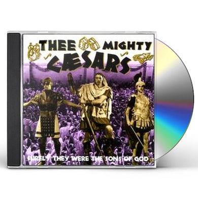 Mighty Caesars SURELY THEY WERE SONS OF GOD CD