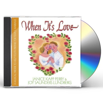 Janice Kapp Perry WHEN IT'S LOVE CD