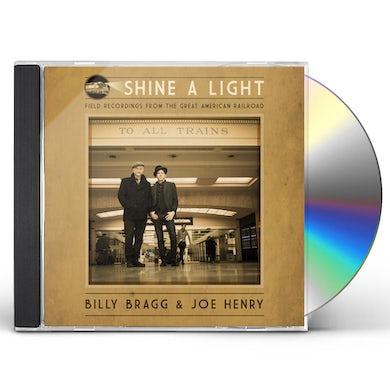 Joe Henry Shine A Light: Field Recordings From The Great American Railroad CD