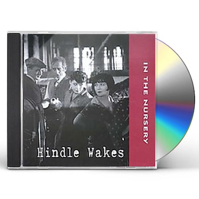 In The Nursery HINDLE WAKES / Original Soundtrack CD