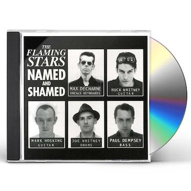 Flaming Stars NAMED & SHAMED CD