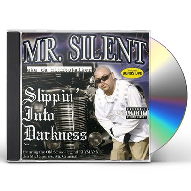 Silent SLIPPIN INTO DARKNESS CD
