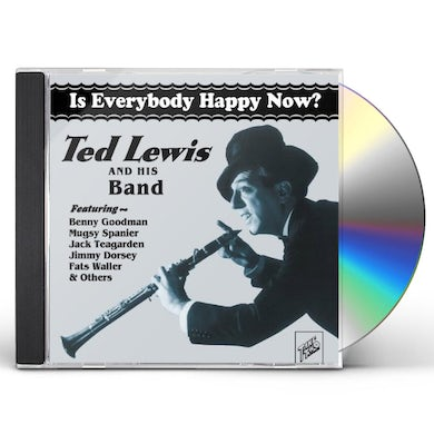 Ted Lewis IS EVERYBODY HAPPY NOW CD