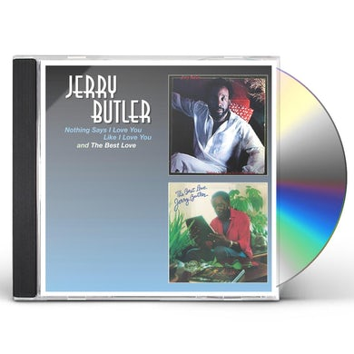Jerry Butler NOTHING SAYS I LOVE YOU LIKE LOVE CD