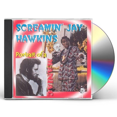 Screamin Jay Hawkins PORTRAIT OF A MANIAC CD