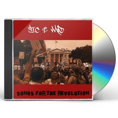 Sic & Mad SONGS FOR THE REVOLUTION CD