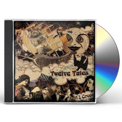 A.J. Croce TWELVE TALES CD