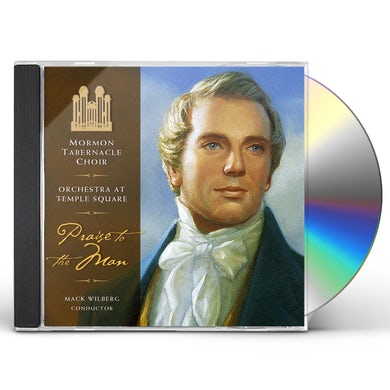 Mormon Tabernacle Choir PRAISE THE MAN CD