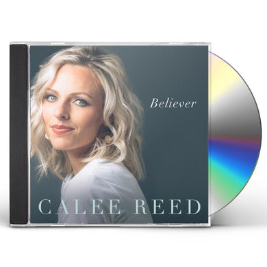Calee Reed BELIEVER CD