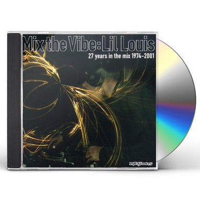 lil Louis MIX THE VIBE : 27 YEARS IN THE MIX CD