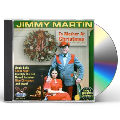 Jimmy Martin TO MOTHER AT CHRISTMAS CD